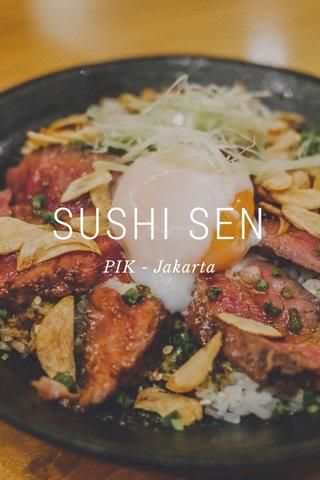 SUSHI SEN PIK - Jakarta
