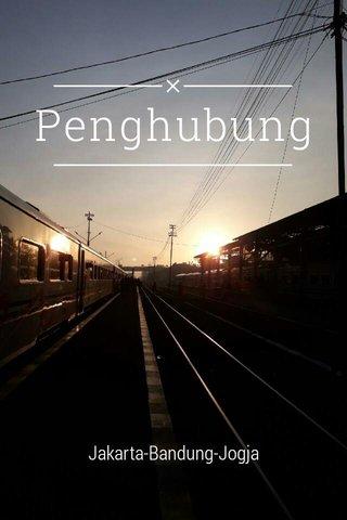 Penghubung Jakarta-Bandung-Jogja
