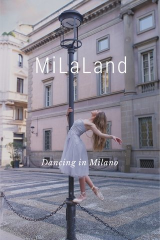 MiLaLand Dancing in Milano