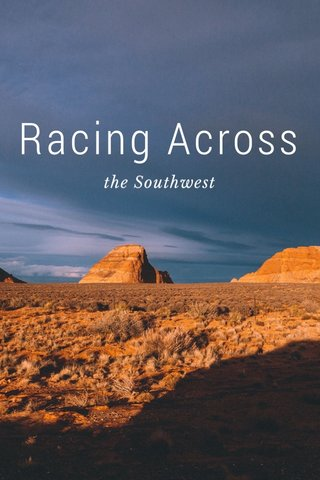 Racing Across the Southwest