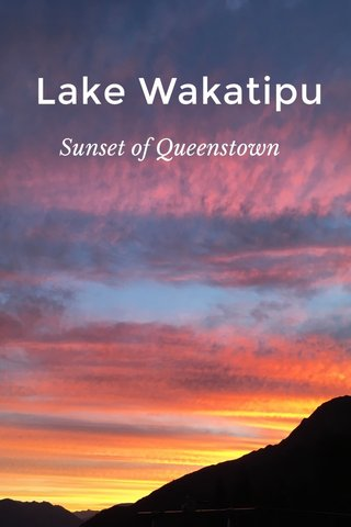 Lake Wakatipu Sunset of Queenstown