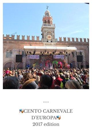 🎭CENTO CARNEVALE D'EUROPA🎭 2017 edition