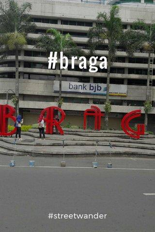 #braga #streetwander