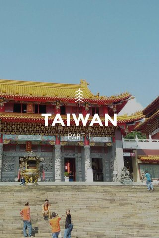 TAIWAN PART 1