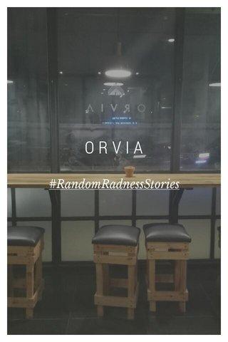 ORVIA #RandomRadnessStories