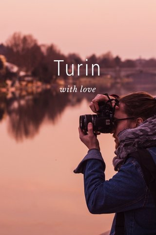 Turin with love