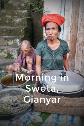 Morning in Sweta, Gianyar
