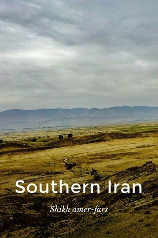 Southern Iran Shikh amer-fars