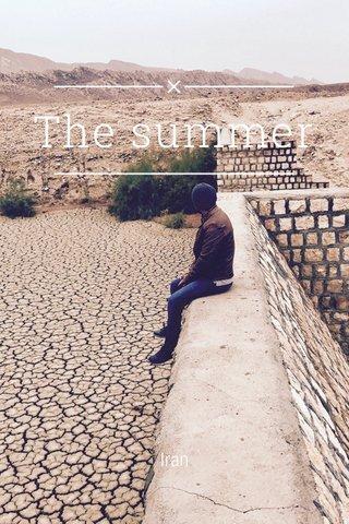 The summer Iran